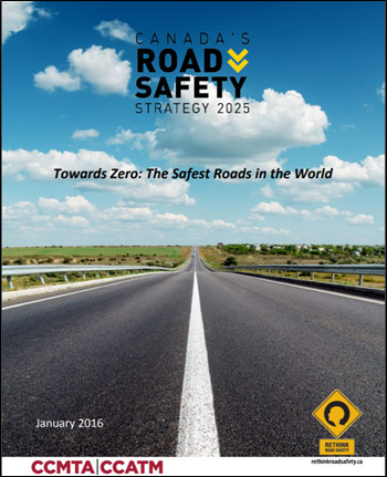 Cover image of Canada's Road Safety Strategy 2025 published in January 20165